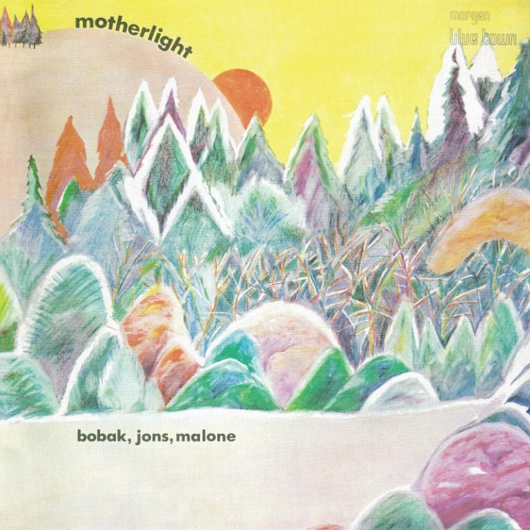 MOTHERLIGHT 'BOBAK, JONS, MALONE' LP