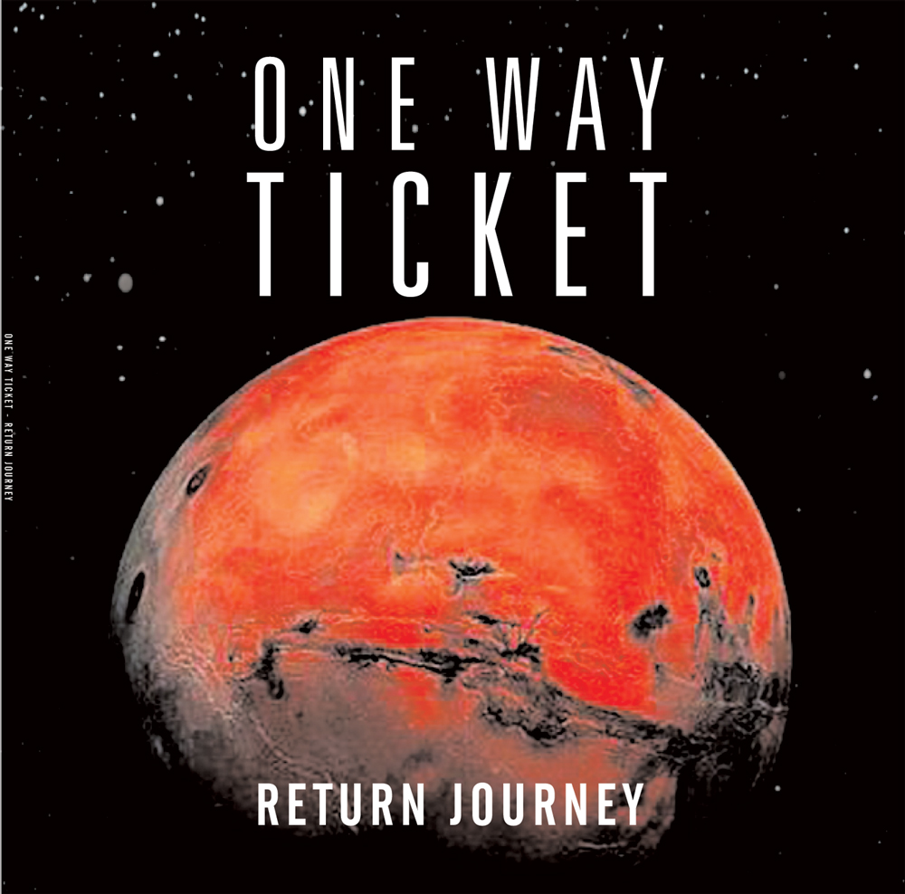 One Way Ticket - Return Journey